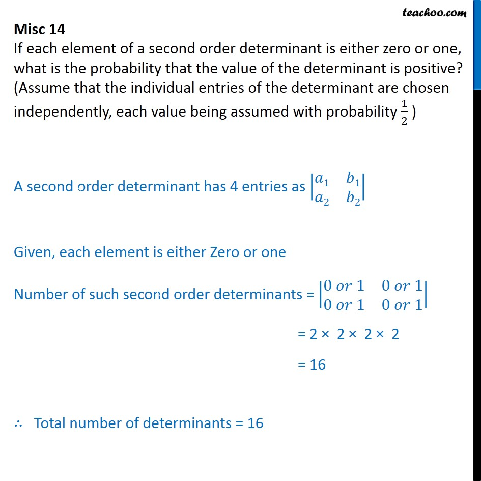 Misc 14 - If each element of a second order determinant is - Miscellaneous