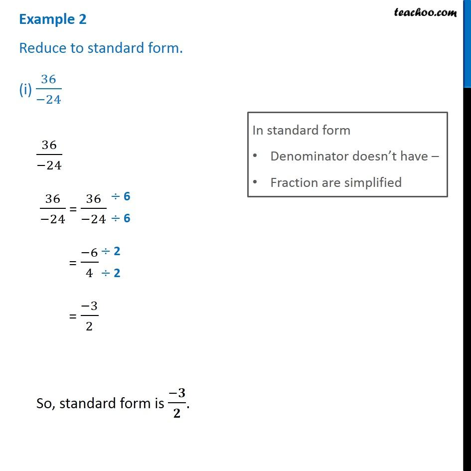 standard form 24  Example 8 - Reduce to standard form (i) 8/84 (ii) 8/8 ...