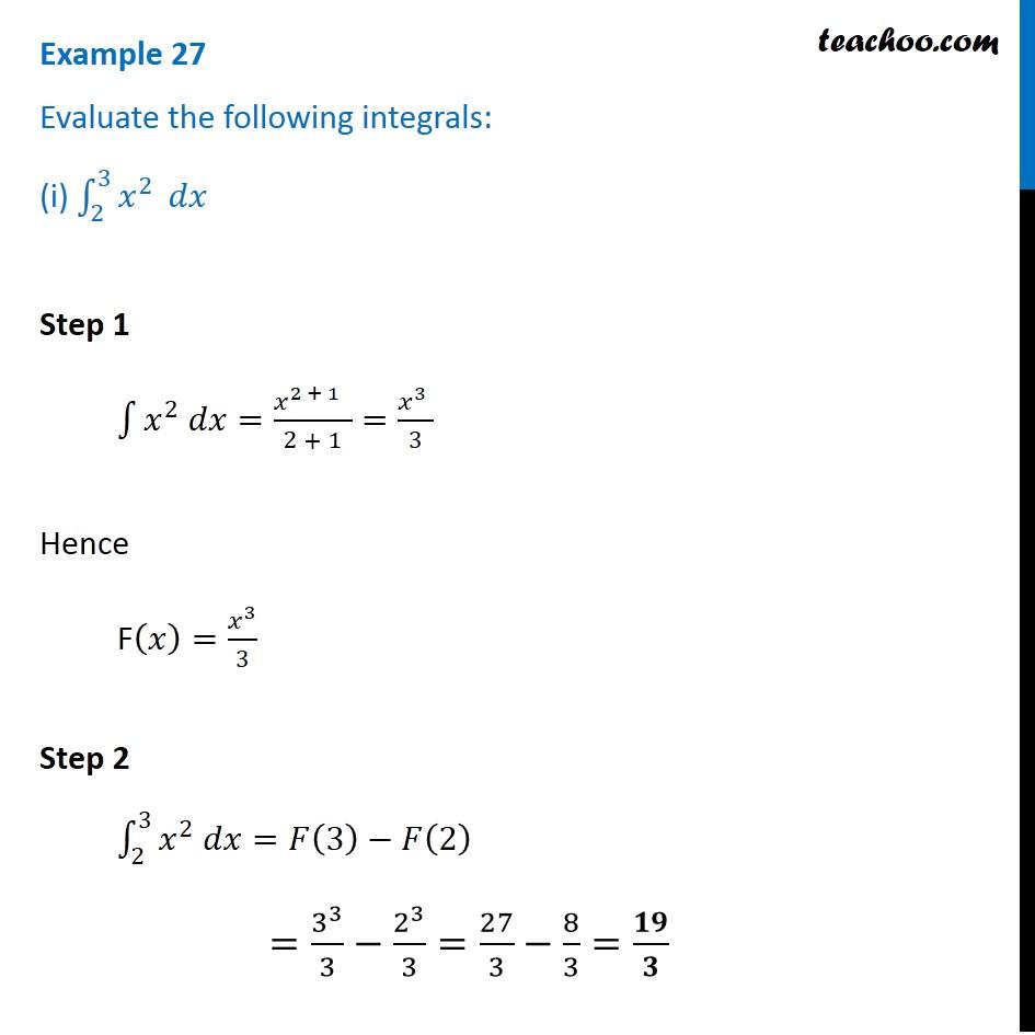 Example 27 - Evaluate integrals: (i) 2->3 x^2 dx (ii) root x