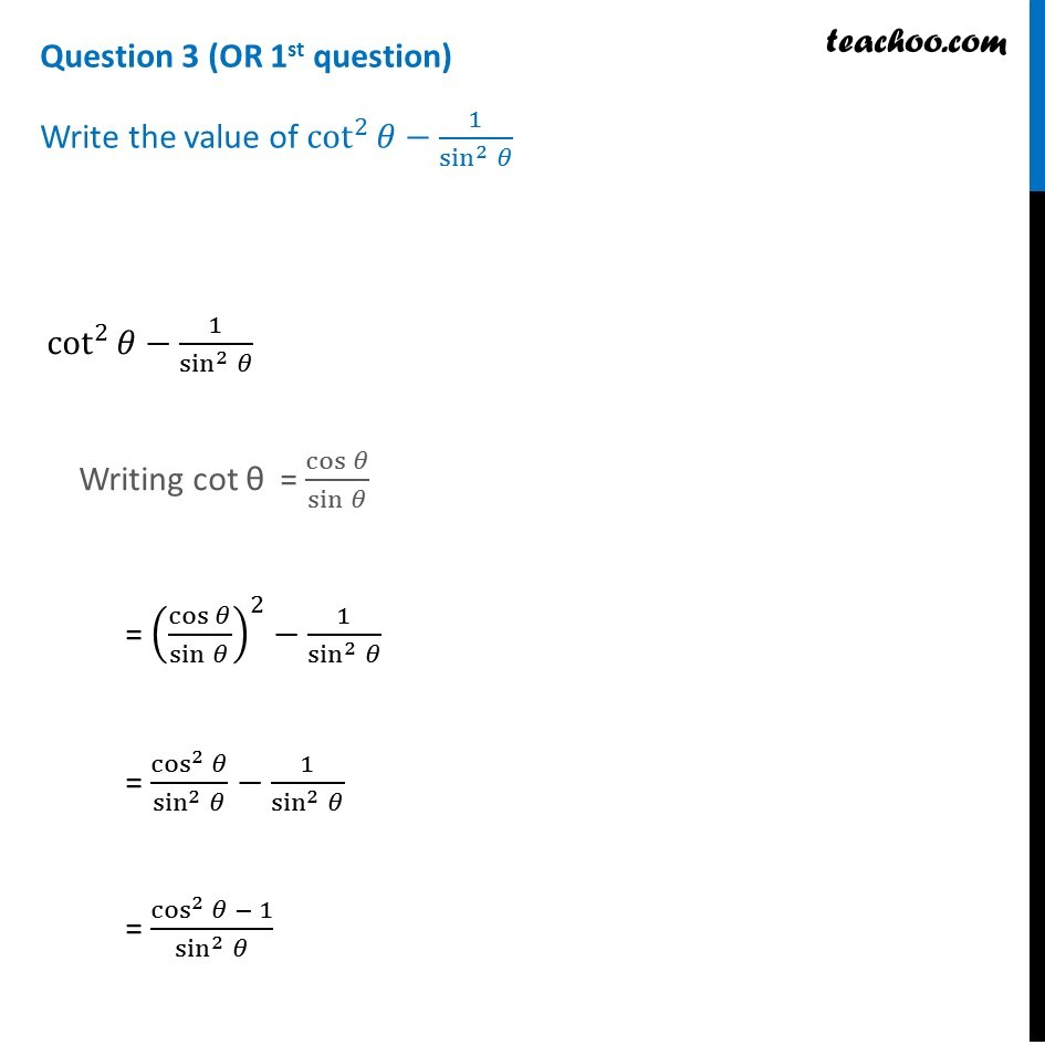 Write The Value Of Cot 2 8 1 Sin 2 8 Teachoo Cbse Class 10 Sam