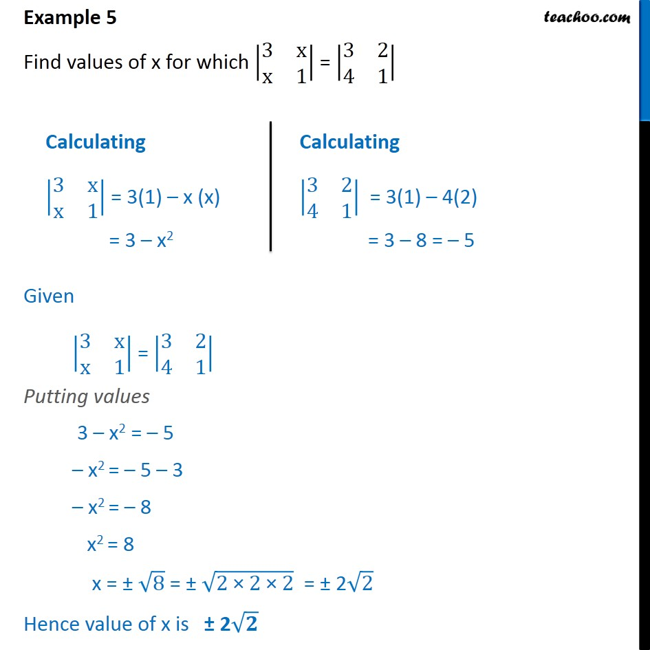 Example 5 - Find x for which |3 x x 1| = |3 2 4 1| - Examples
