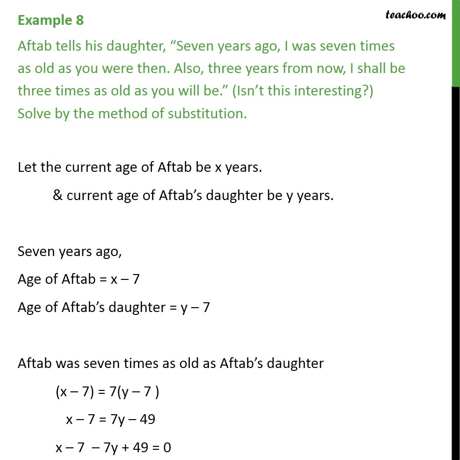 Example 8 - Aftab tells his daughter, Seven years ago I was - Examples