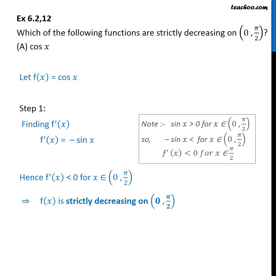 Ex 6.2, 12 - Which functions are strictly decreasing on - Ex 6.2