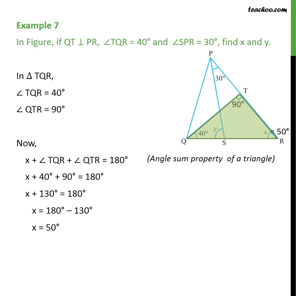 Example 7 - If QT ⊥ PR, ∠TQR = 40° & ∠SPR = 30°, find x & y - Examples