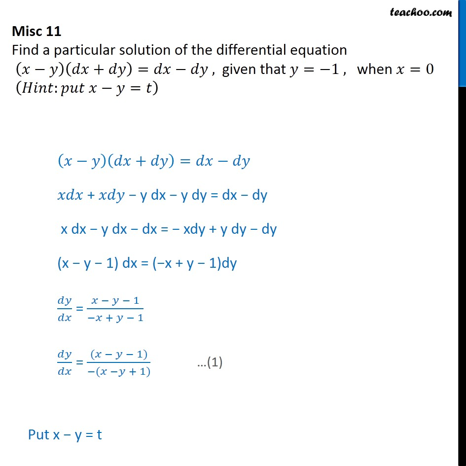 Misc 11 - Find particular solution: (x - y) (dx + dy) = dx - dy - Solving homogeneous differential equation