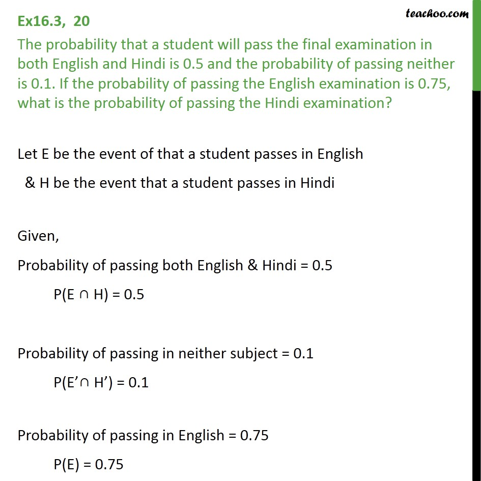 Ex 16.3, 20 - Probability that a student will pass final exam - Ex 16.3