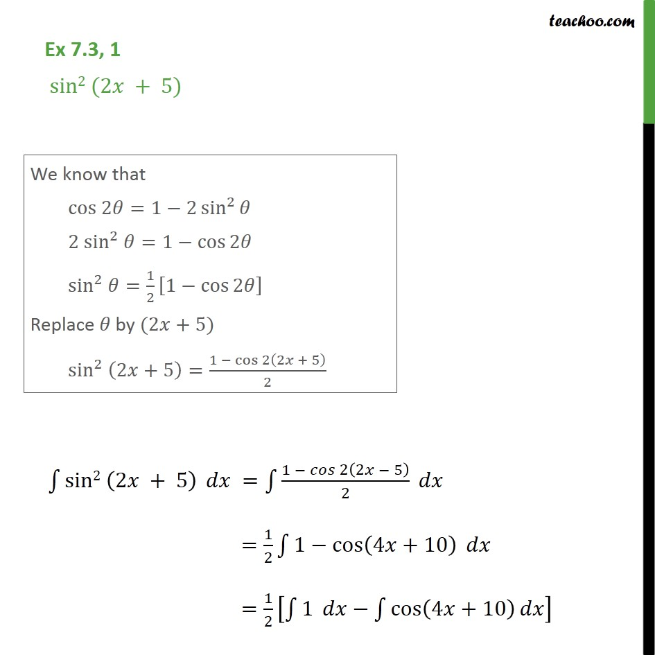 Ex 7.3, 1 - Integrate sin2 (2x + 5) - Chapter 7 Class 12 - Integration using trigo identities - 2x formulae
