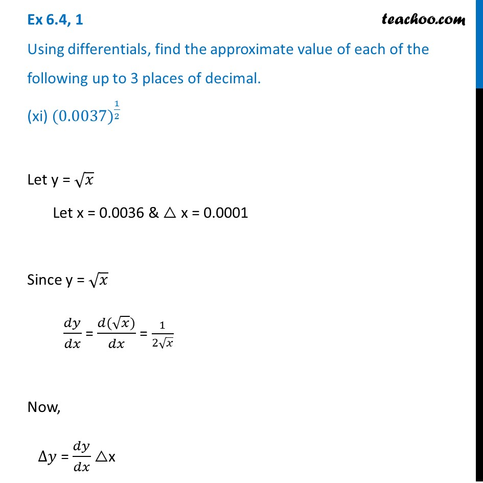 Ex 6.4, 1 (xi) - Find approximate value of (0.0037)^1/2 - Teachoo