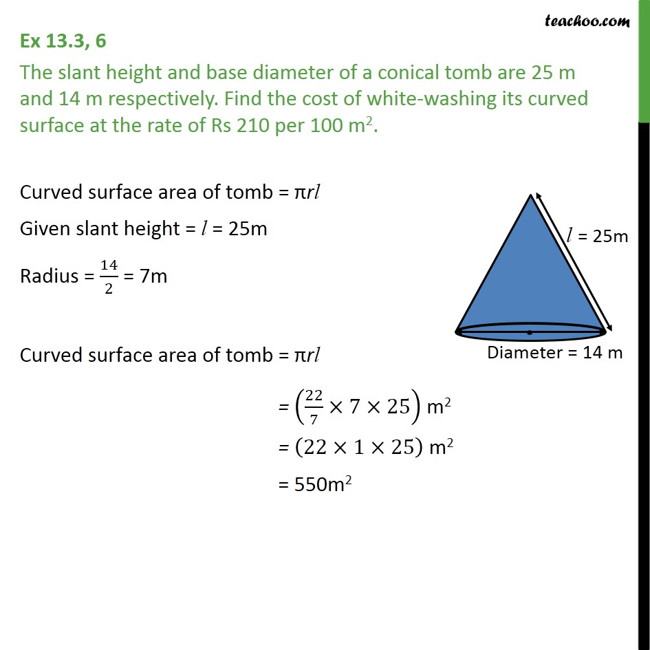 Ex 13.3, 6 - The slant height and base diameter of a conical - Area Of Cone