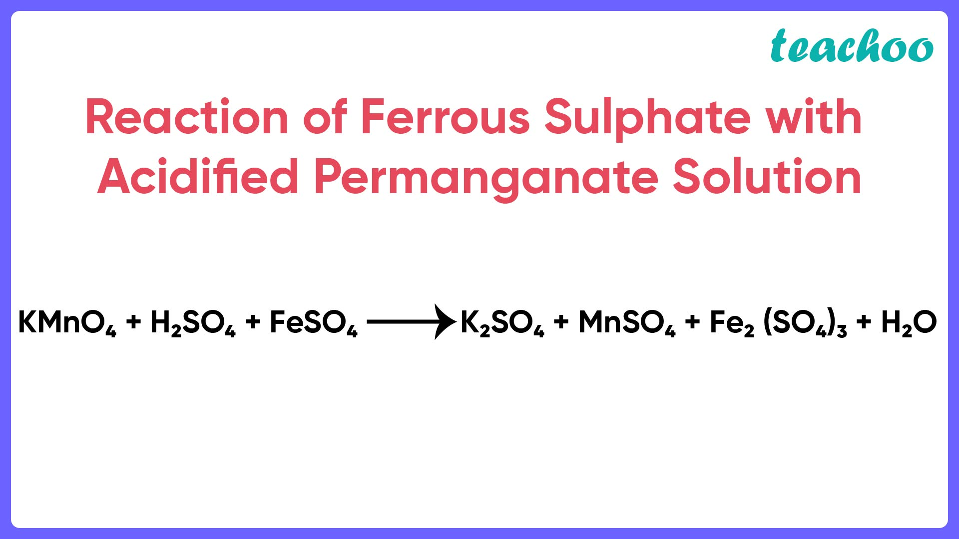 Reaction of Ferrous Sulphate with Acidified Permanganate Solution - Teachoo.jpg