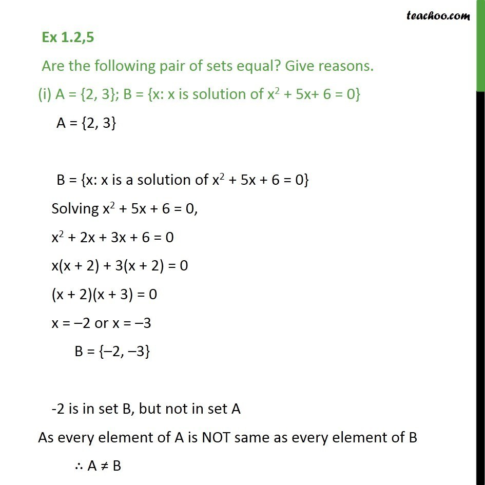 Ex 1.2, 5 - Are the sets equal? (i) A = {2, 3}; B = {x: x is - Equal sets