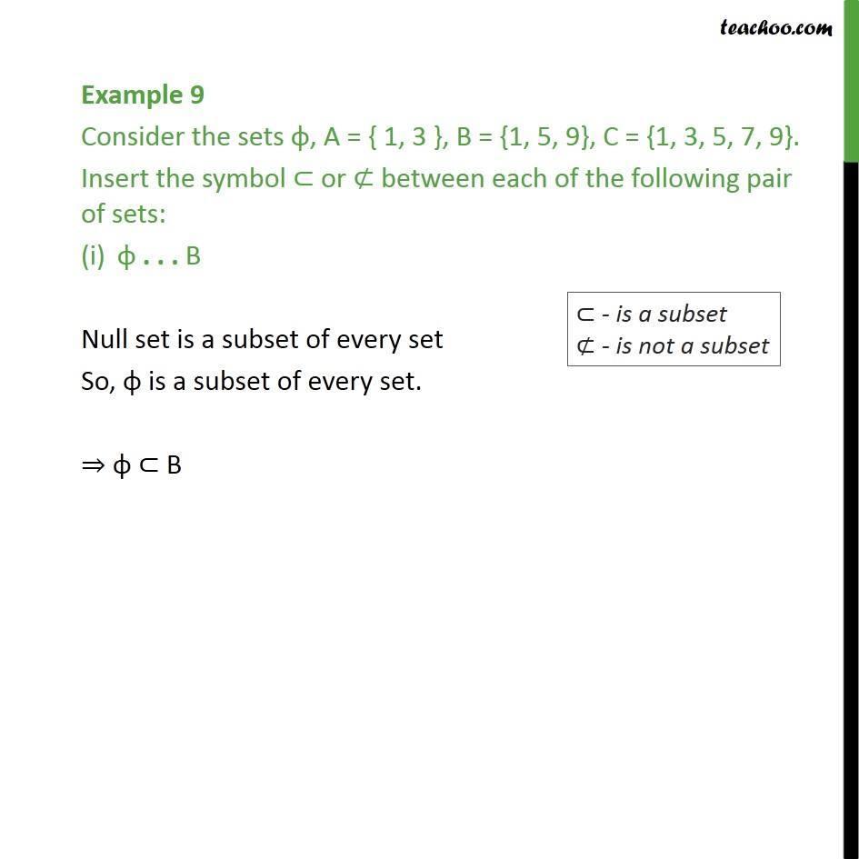 Example 9 Consider Phi A 13 B 159 C 13579 Ex