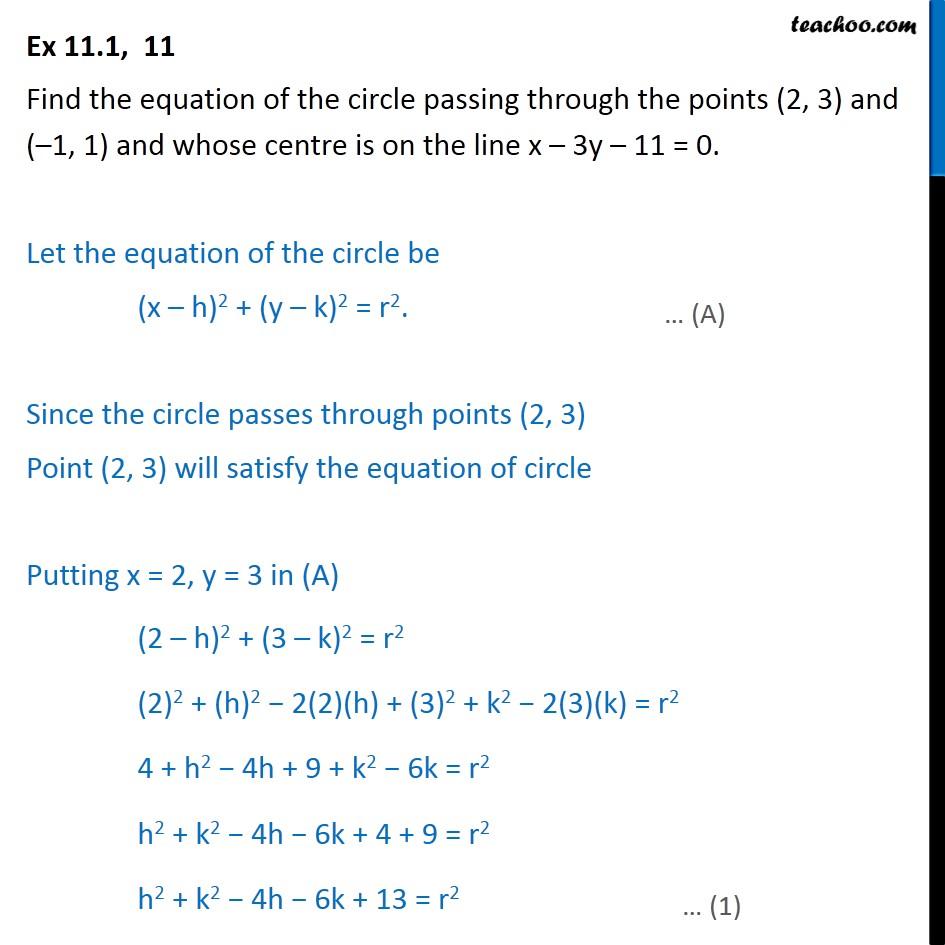 Ex 11.1, 11 - Circle passing through points (2, 3), (-1, 1) - Ex 11.1