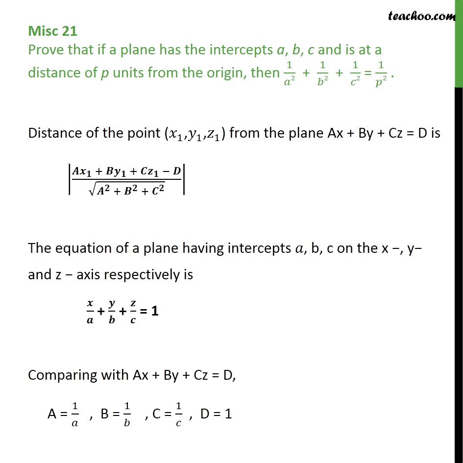 Misc 21 - Prove that if a plane has intercepts a, b, c, p from - Miscellaneous