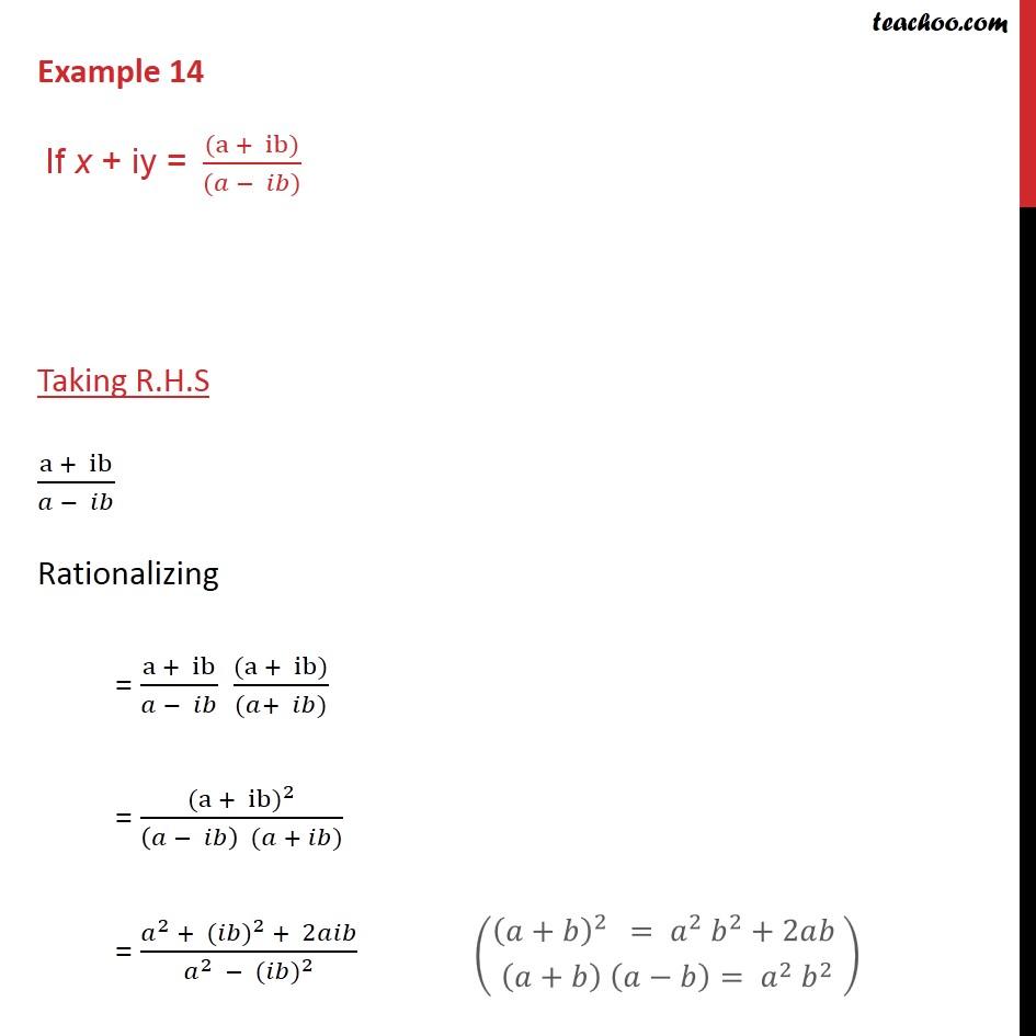 Example 14 - If x + iy = (a +  ib) / (a - ib), prove x2 + y2 = 1 - Examples