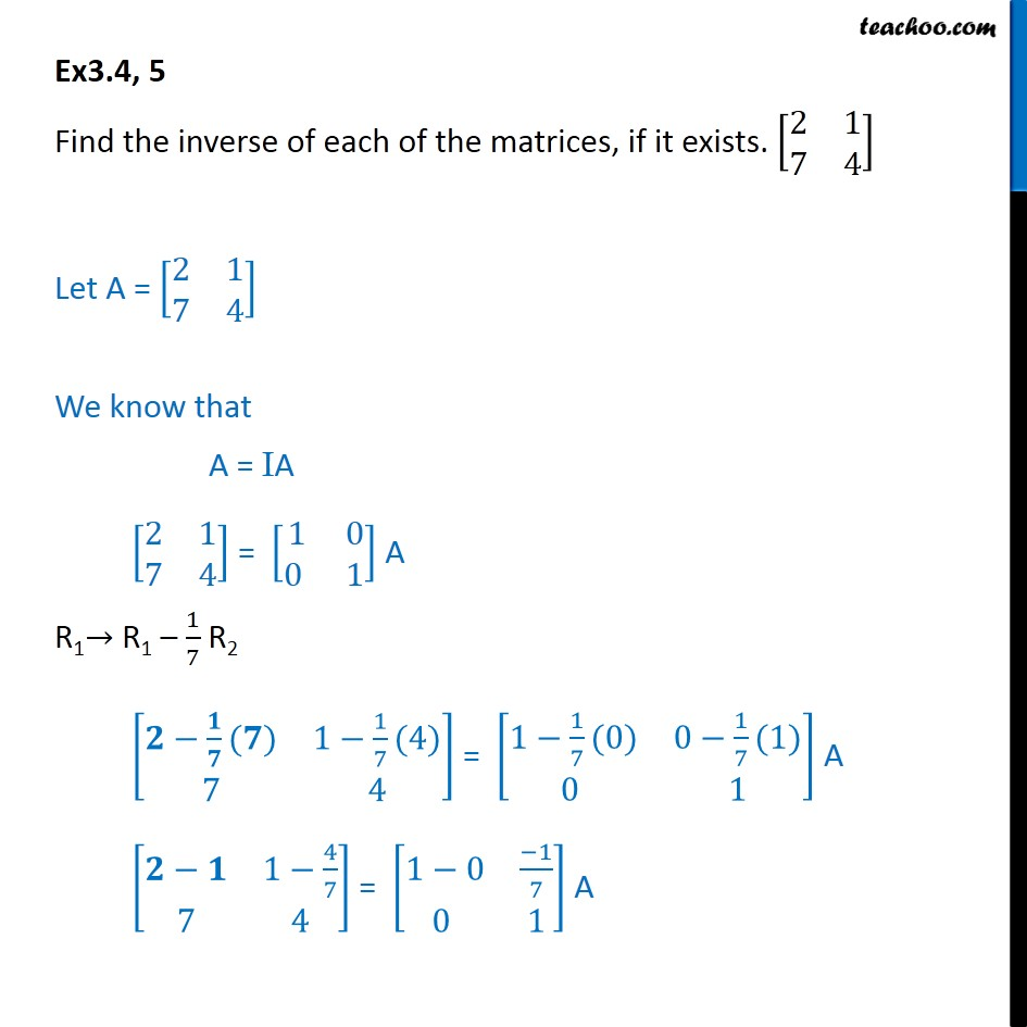 Ex 3.4, 5 - Find inverse [2 1 7 4] - Chapter 3 Class 12 - Ex 3.4