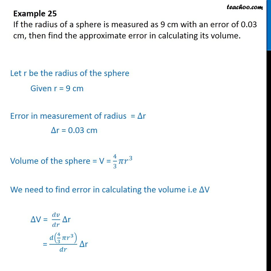 Example 25 - If radius of a sphere is 9 cm with error 0.03 cm - Finding approximate value- Statement questions