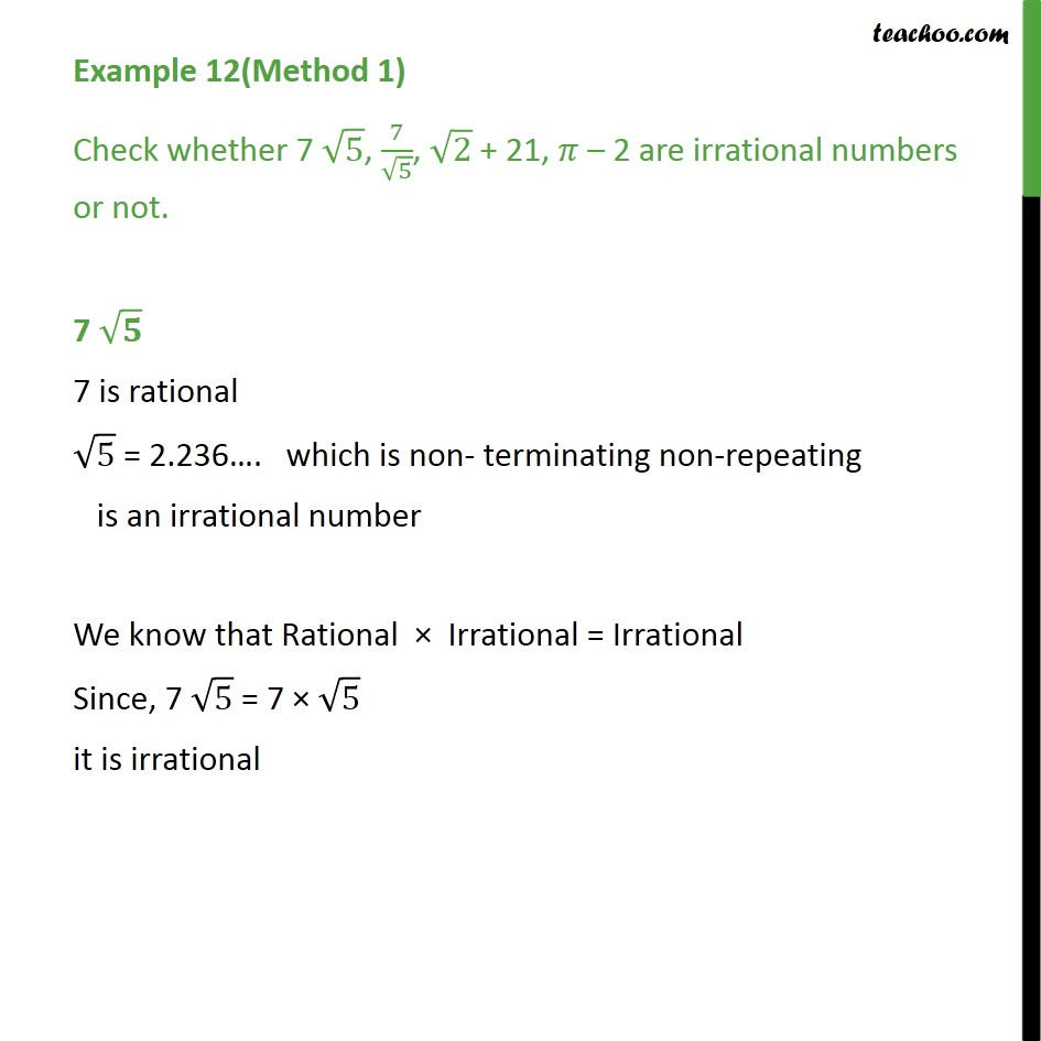 example 12 - check whether 7 root 5,  are irrational - examples