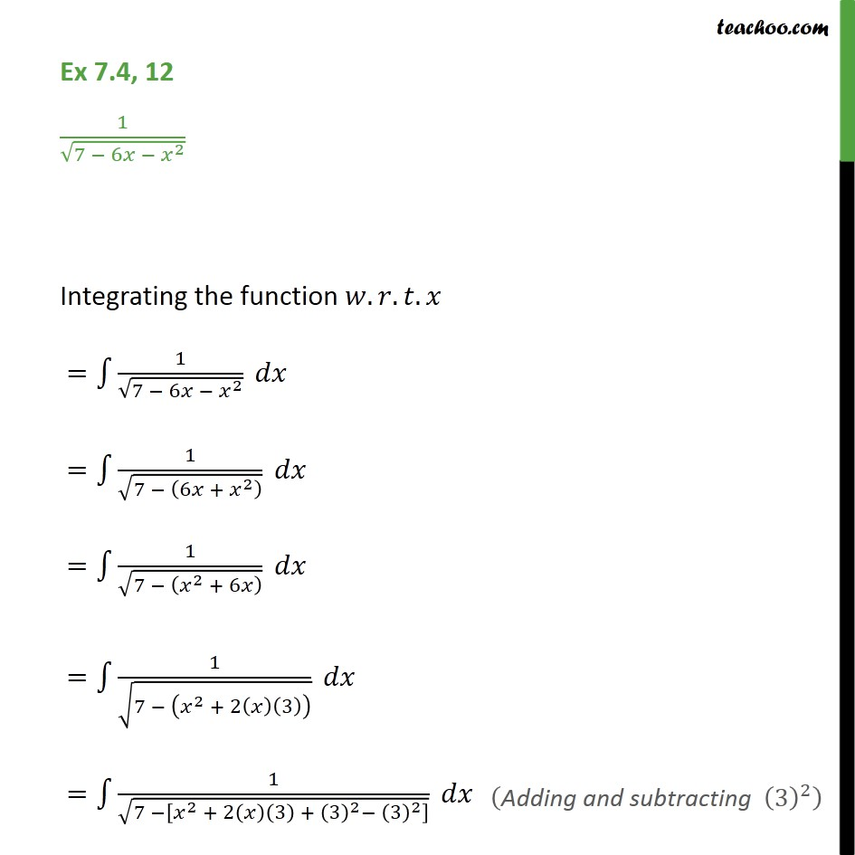 Ex 7.4, 12 - Integrate 1 / root 7 - 6x - x2   - Integration by specific formulaes - Formula 5