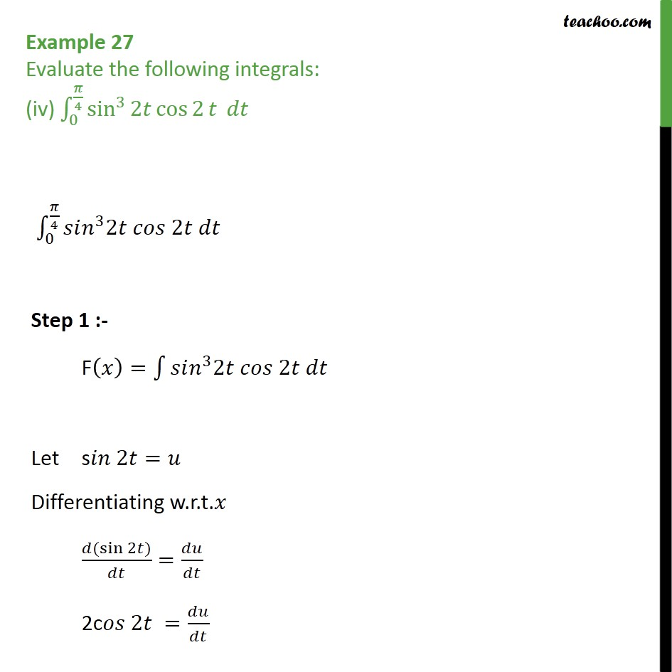 Example 27 (iv) - Evaluate sin3 2t cos 2 t dt - Chapter 7 Class 12 CBSE NCERT Math - Definate Integration - By Substitution