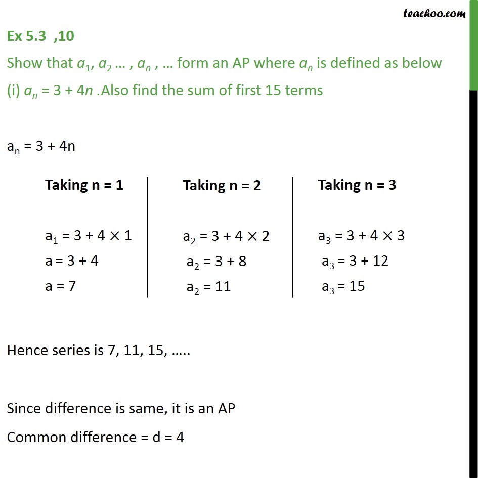 Ex 5.3, 10 - Show that a1, a2, ... an form an AP where an - Given nth term finding s