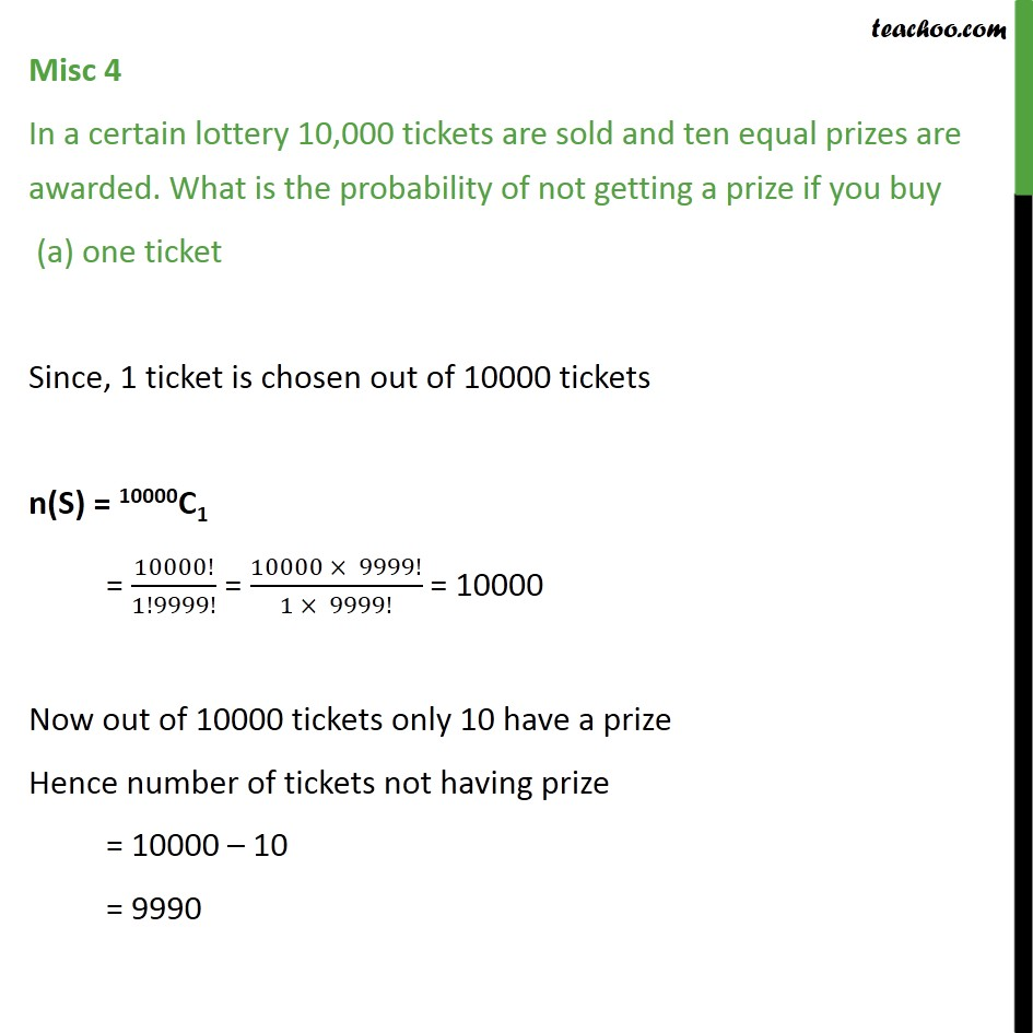 Misc 4 - In a lottery 10,000 tickets are sold, ten prizes - Using permutation