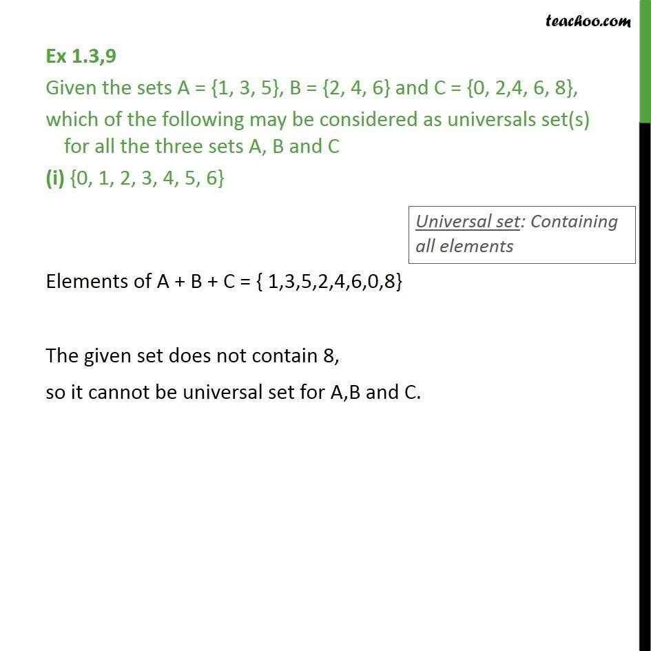 Ex 1.3, 9 - Given A = {1, 3, 5}, B = {2, 4, 6} and C = {0, 2 - Ex 1.3