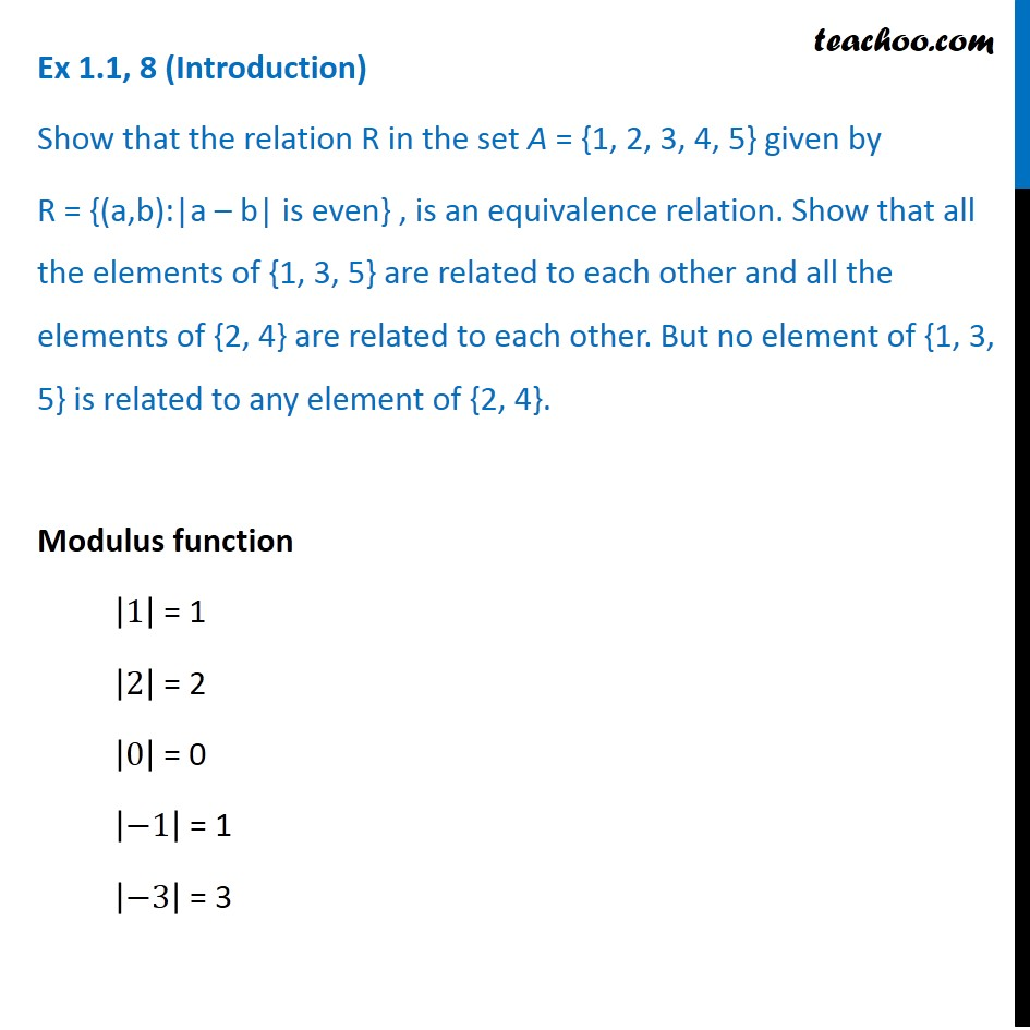 Ex 1.1, 8 - Show that Relation R in set A = {1, 2, 3, 4, 5} given by