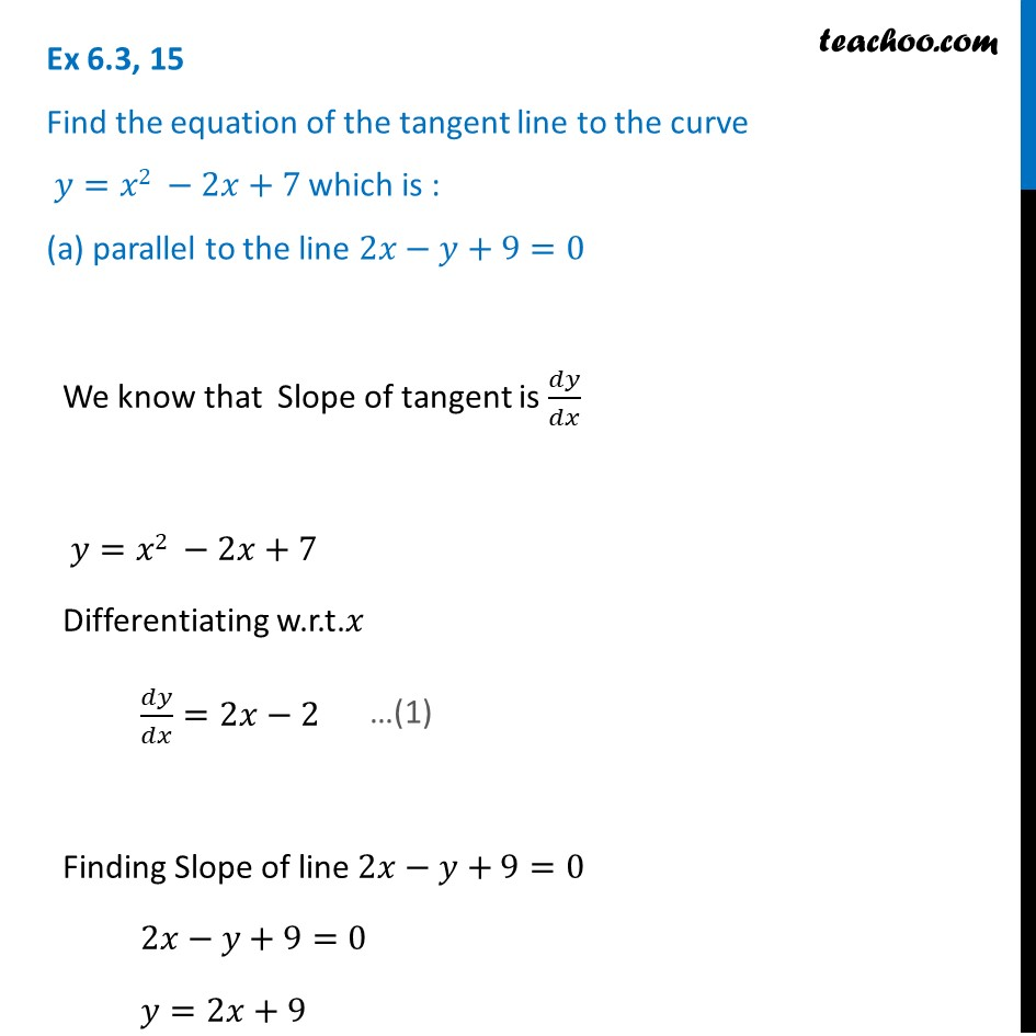 Ex 6.3, 15 - Find equation of tangent line to y = x2 - 2x + 7