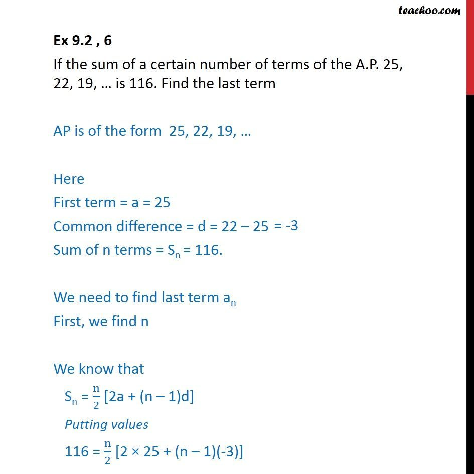 Ex 9.2, 6 - If sum of a certain number of terms of AP 25, 22, 19 - Arithmetic Progression (AP): Formulae based