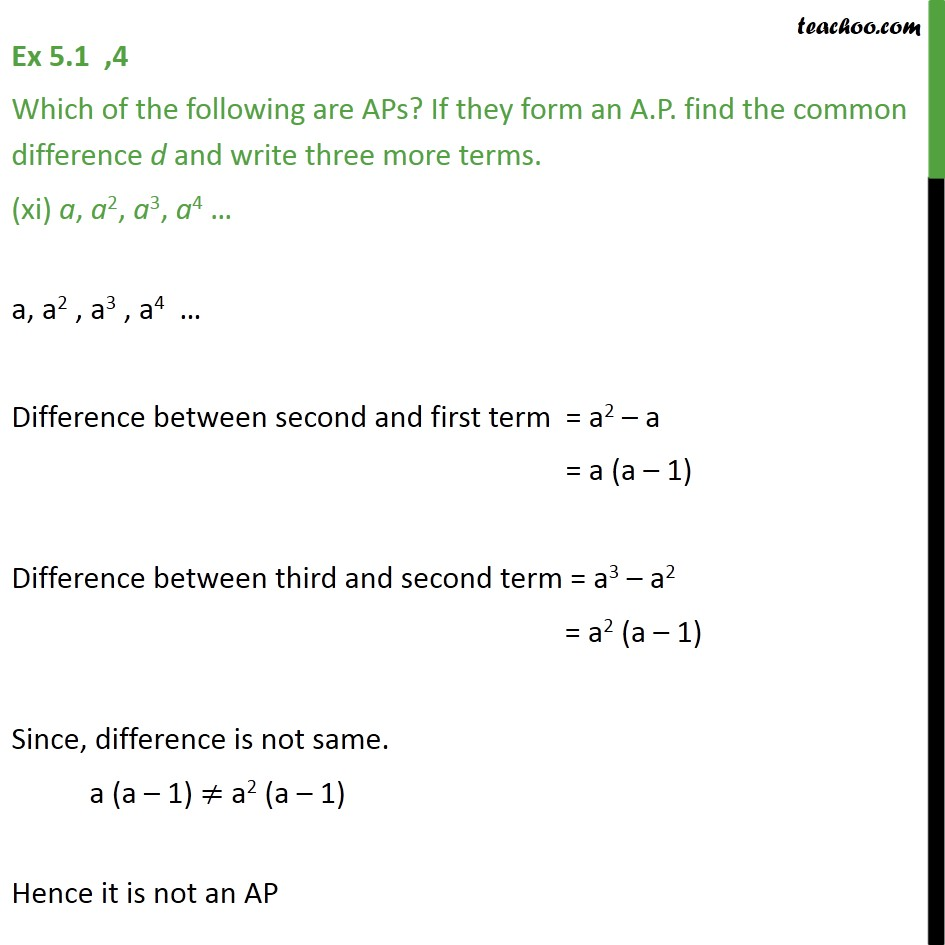 Ex 5.1, 4 (xi) - (xv) - Which are APs? (xi) a, a2, a3, a4 - Checking if AP or not and finding a, d