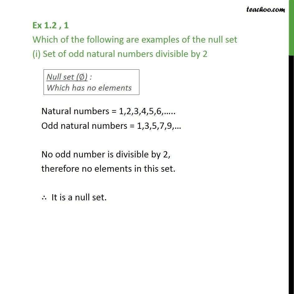 Ex 1.2, 1 - Which are examples of null set (i) Set of odd - Null Set
