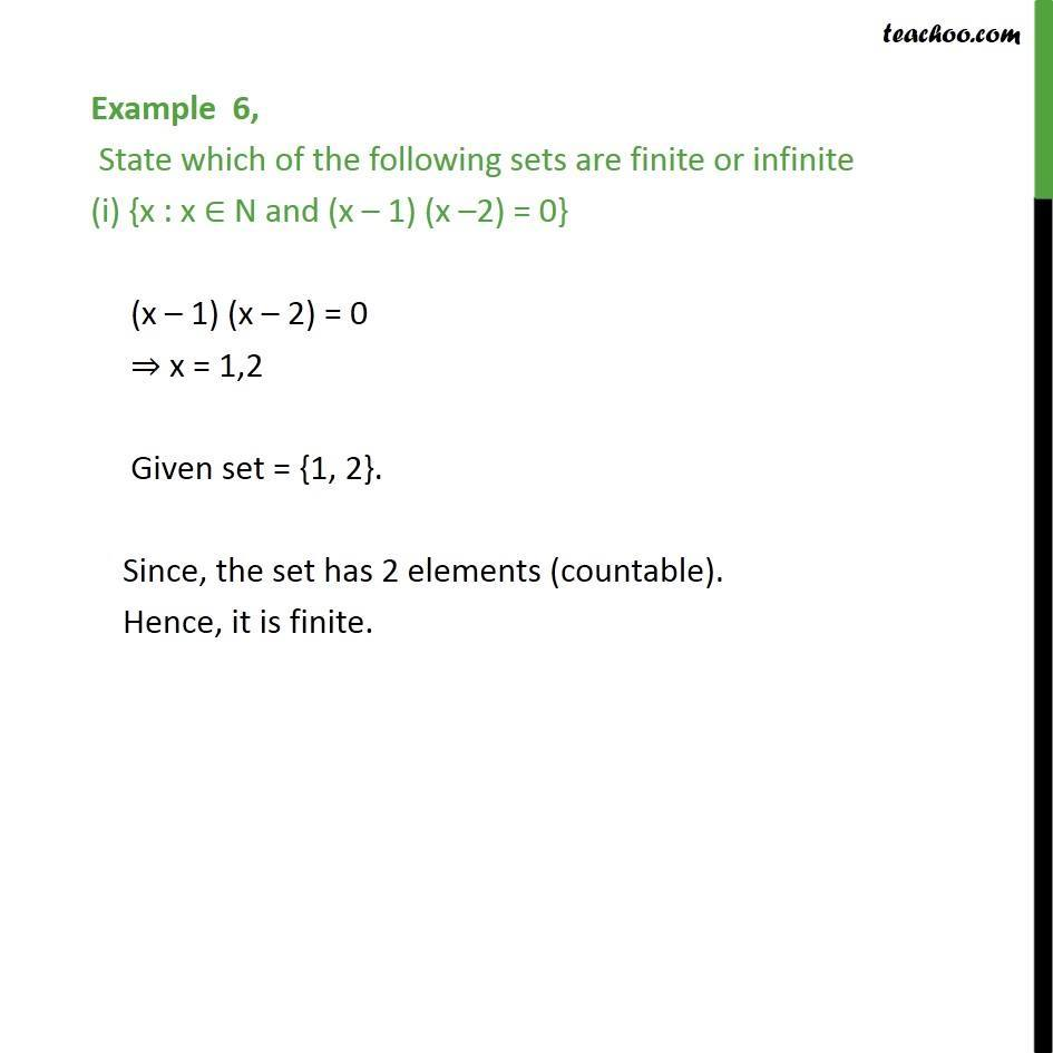 Example 6 - State finite or infinite (i) {x : (x-1) (x-2) = 0 - Examples