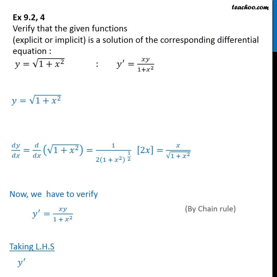 Ex 9.2, 4 - Verify solution: y = root 1 + x2, y' = xy/1+x2 - Ex 9.2