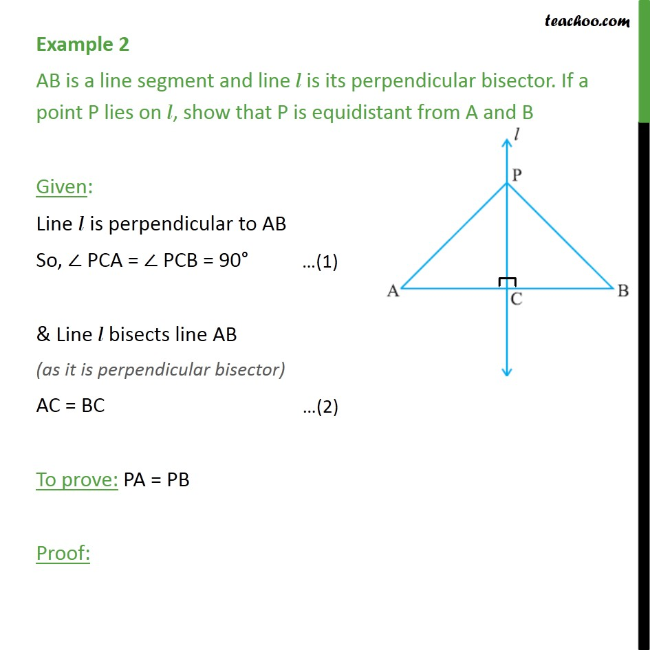 Example 2 - AB is a line segment and line l is perpendicular - Examples