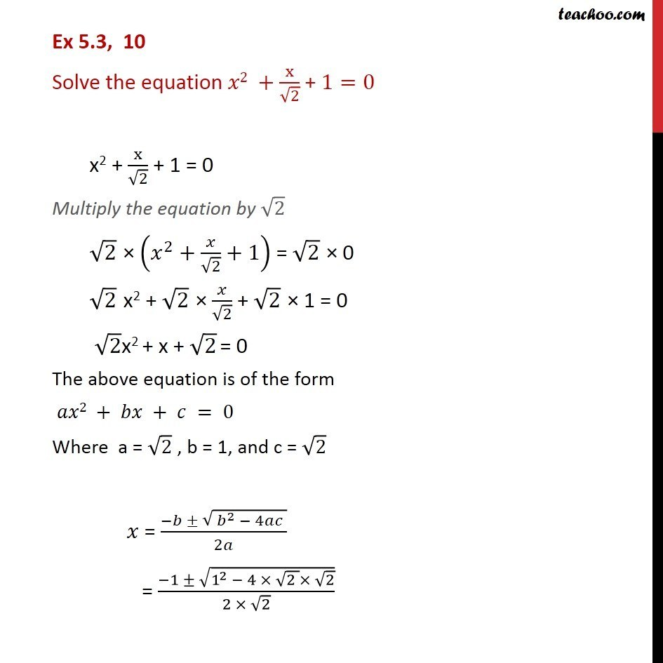 Ex 5.3, 10 - Class 11 CBSE - Solve x2 + x/root 2 + 1 = 0 - Ex 5.3