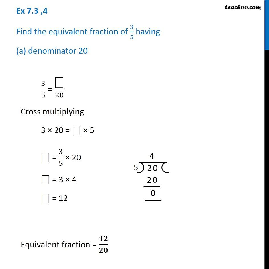 ex 7 3 4 find the equivalent fraction of 3 5 having a denominator