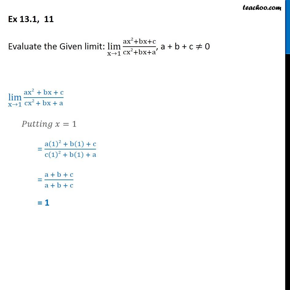 Ex 13.1, 11 - Evaluate: lim x->1 ax2 + bx + c - Chapter 13 - Ex 13.1