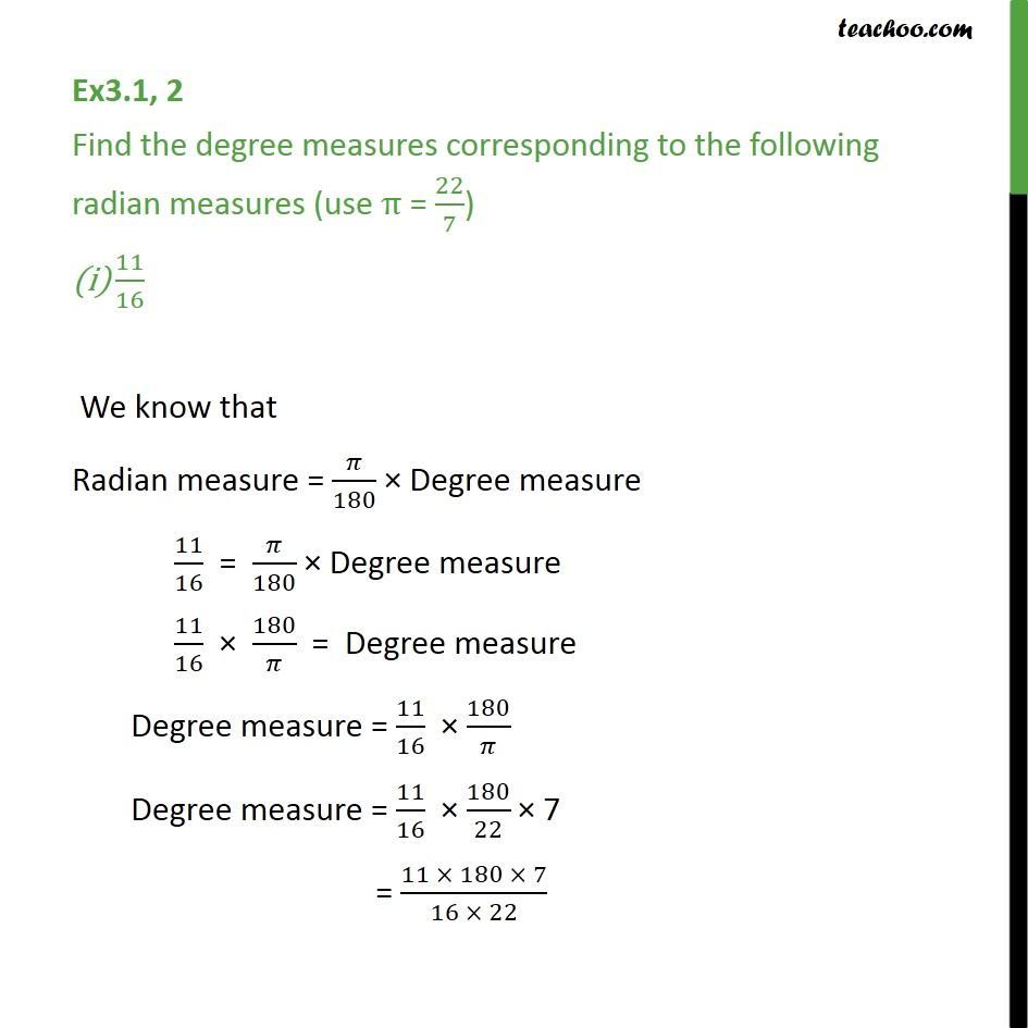 Ex 3.1, 2 - Find degree of radian measures: 11/16, -4 - Radian measure - Conversion