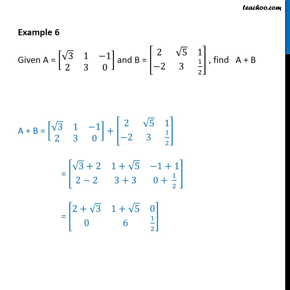 Example 6 - Find A + B, given A = [ root3 1 -1 2 3 0] - Addition/ subtraction  of matrices