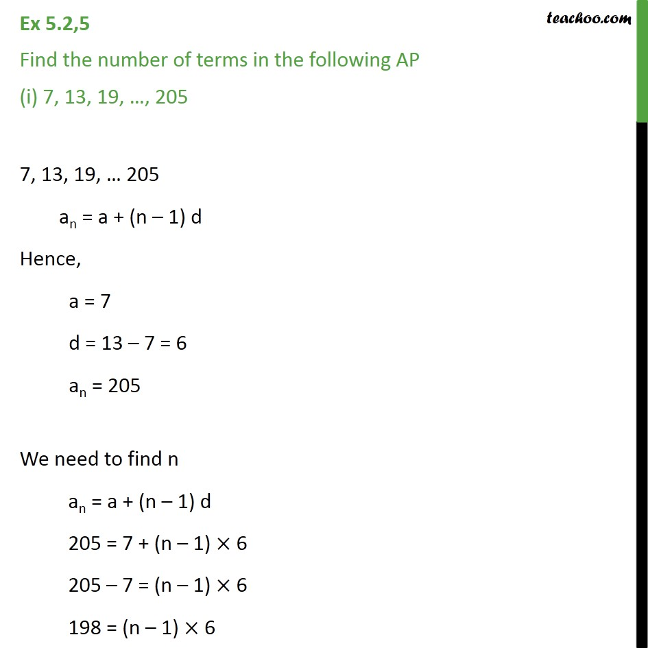 Ex 5.2, 5 - Find number of terms in AP (i) 7, 13, 19, .. 205 - Finding n