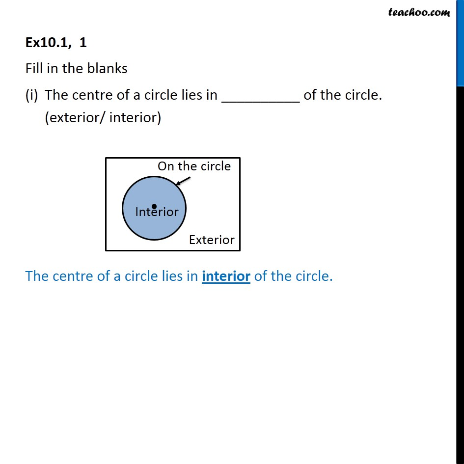 Ex 10.1, 1 - Fill in the blanks (i) The centre of a circle - Terms and definations