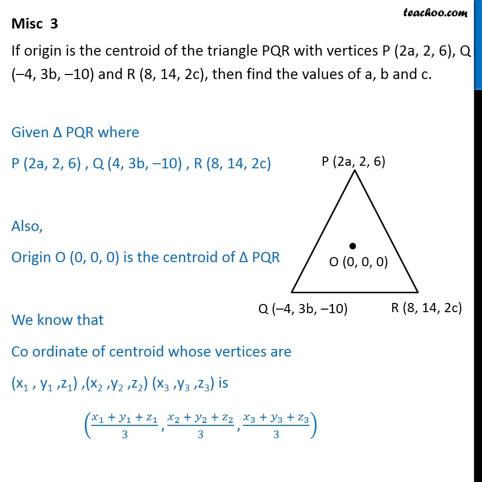 Misc 3 - If origin is centroid of PQR with P (2a, 2, 6) - Section - Centroid