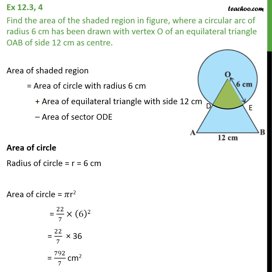 Ex 12.3, 4 - A circular arc of radius 6 cm has been drawn - Ex 12.3