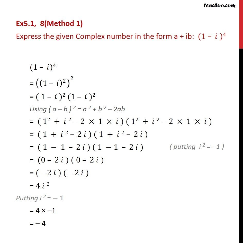 Ex 5.1, 8 - Express in a + ib: (1 - i)4 - Chapter 5 Class 11 - Ex 5.1