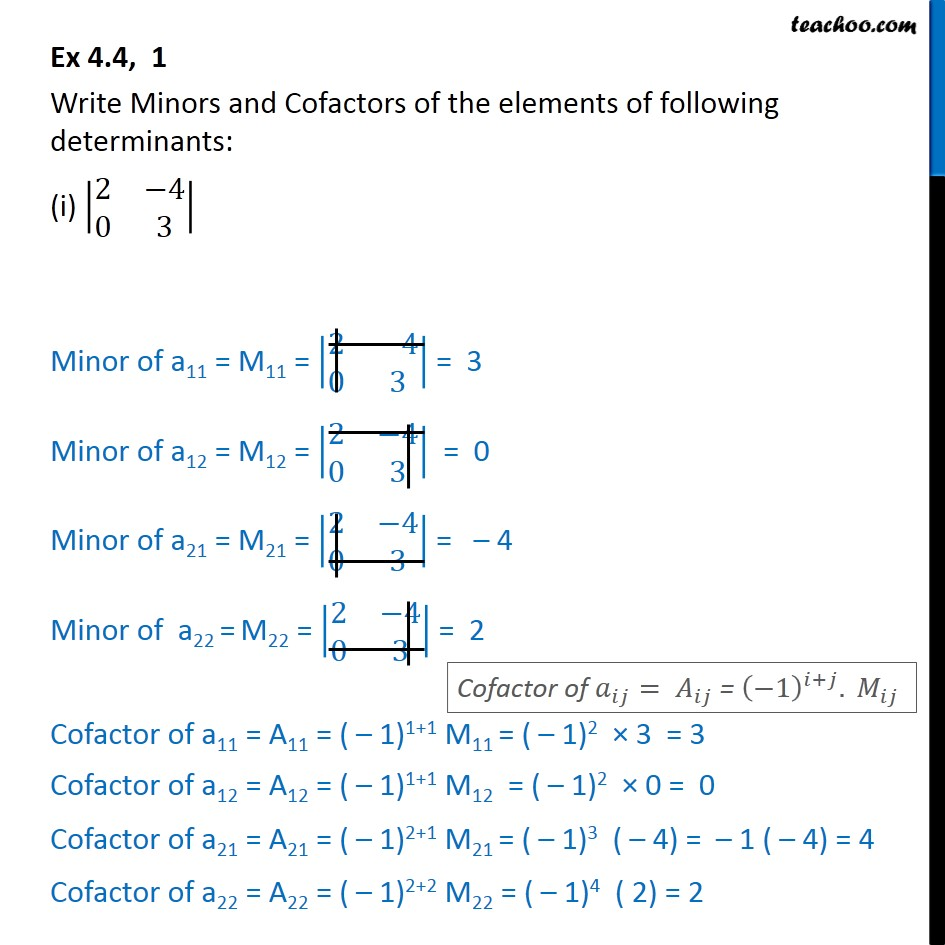 Ex 4.4, 1 - Write Minors and Cofactors of the determinants - Finding Minors and cofactors