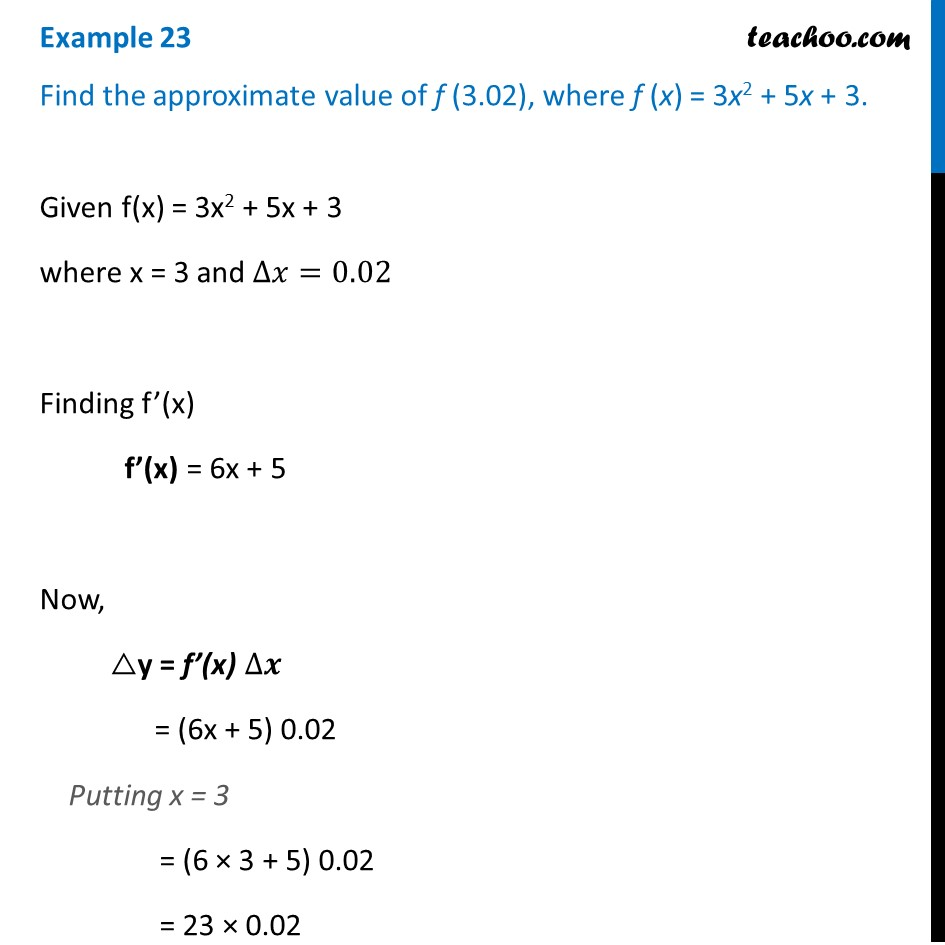 Example 23 - Find approximate value of f(3.02), f(x)=3x2+5x+3
