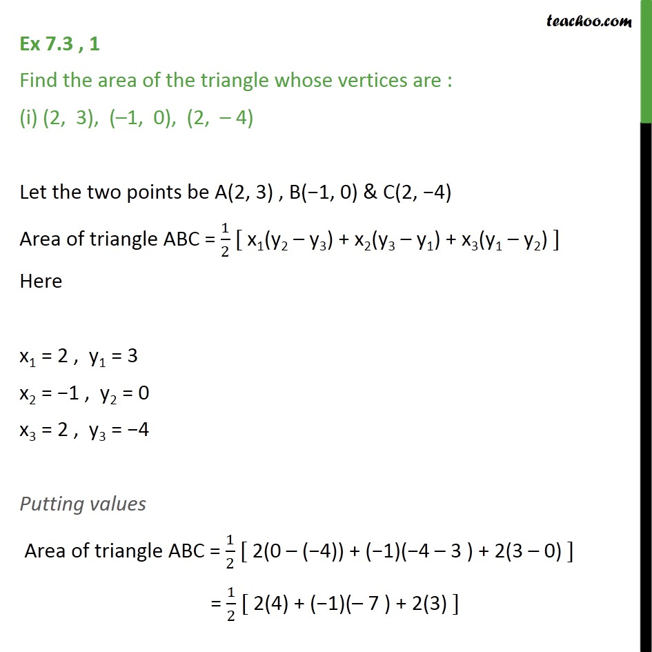 Ex 7.3, 1 - Find area of triangle whose vertices are: - Area of triangle