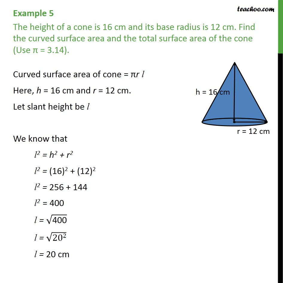 Example 5 - The height of a cone is 16 cm and its base - Examples