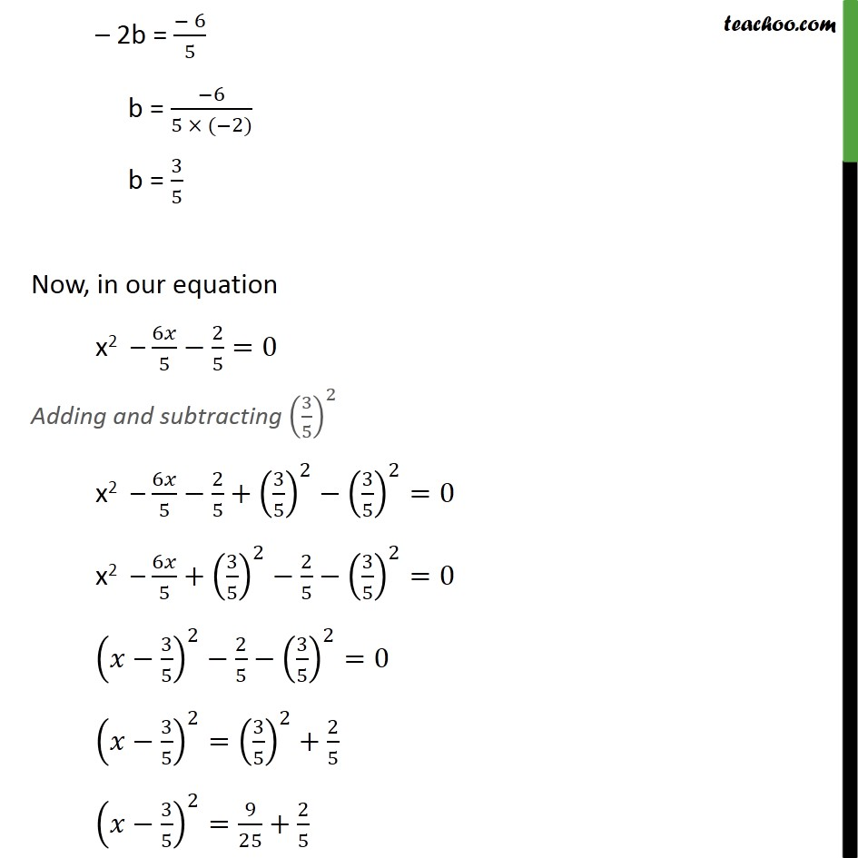 Example 8 Find Roots Of 5x2 6x 2 0 By Completing Sq
